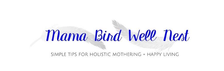 mama bird well nest blog logo